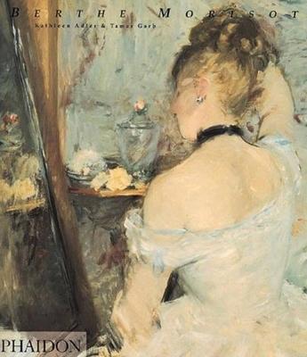 Berthe Morisot - Adler, Kathleen, Ms.