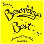 Beserkley's Best