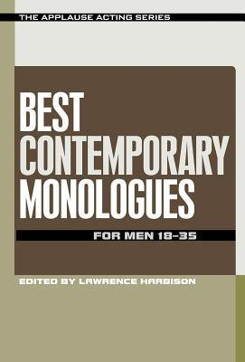 Best Contemporary Monologues for Men 18-35 - Harbison, Lawrence