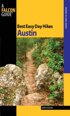 Best Easy Day Hikes Austin - Stelter, Keith