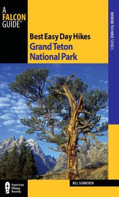 Best Easy Day Hikes Grand Teton National Park - Schneider, Bill