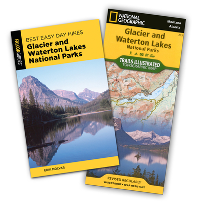 Best Easy Day Hiking Guide and Trail Map Bundle: Glacier and Waterton Lakes National Parks - Molvar, Erik