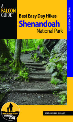 Best Easy Day Hiking Guide and Trail Map Bundle: Shenandoah National Park - Gildart, Robert C, and Gildart, Jane