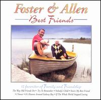 Best Friends - Foster & Allen
