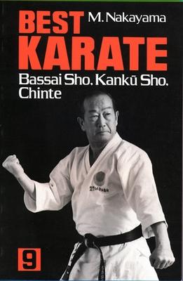 Best Karate, Volume 9: Bassai Sho, Kanku, Sho, Chinte - Nakayama, Masatoshi