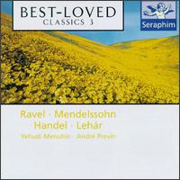 Best-Loved Classics 3 - Camerata Lysy Gstaad; City of London Sinfonia; David Cripps (horn); Dmitri Alexeev (piano); Elizabeth Harwood (soprano); English Chamber Orchestra (chamber ensemble); Pauline Tinsley (soprano); Plácido Domingo (tenor); Yehudi Menuhin (violin)