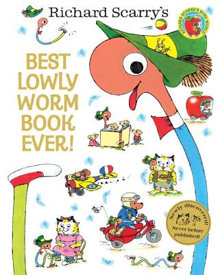 Best Lowly Worm Book Ever! - Scarry, Richard