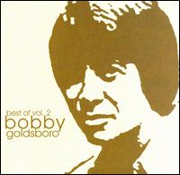 Best of Bobby Goldsboro, Vol. 2 - Bobby Goldsboro