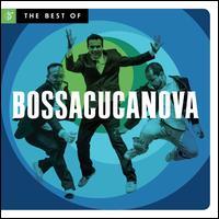 Best of Bossacucanova - Bossacucanova