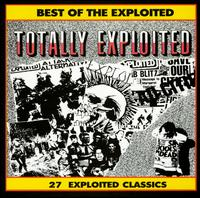 Best of Exploited: Totally Exploited - The Exploited