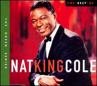 Best of Nat King Cole [Capitol 2005] - Nat King Cole