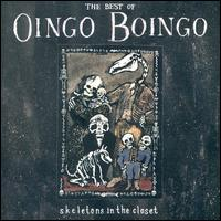 Best of Oingo Boingo: Skeletons in the Closet - Oingo Boingo