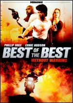 Best of the Best: Without Warning