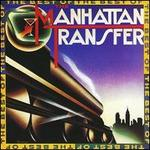 Best of the Manhattan Transfer [Rhino Flashback] [2013]
