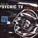 Best Ov Psychic TV: Time's Up