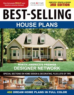 Best-Selling House Plans - Editors of Creative Homeowner