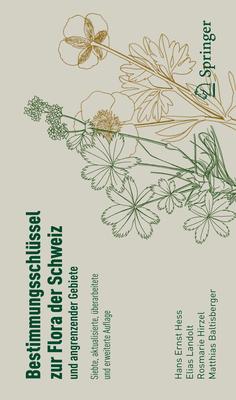 Bestimmungsschlussel Zur Flora Der Schweiz Und Angrenzender Gebiete - Hess, Hans Ernst, and Landolt, Elias, and Muller-Hirzel, Rosmarie