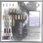 Beth Wiemann: Why Performers Wear Black