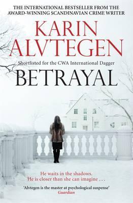 Betrayal - Alvtegen, Karin, and Murray, Steven T. (Translated by)