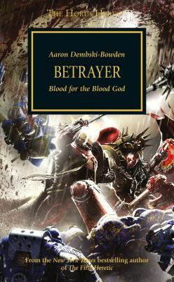 Betrayer - Dembski-Bowden, Aaron
