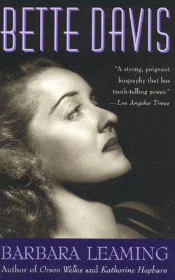 Bette Davis: A Biography - Leaming, Barbara