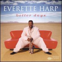 Better Days - Everette Harp