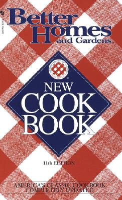 Better Homes and Gardens New Cook Book - Bh&g