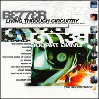 Better Living Through Circuitry - Various Artists
