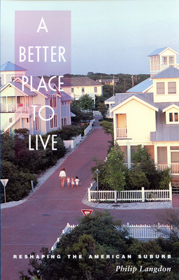 Better Place to Live - Langdon, Philip, and Langdon, Phillip