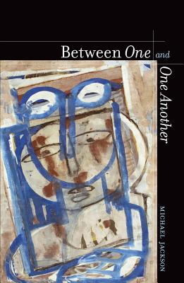 Between One and One Another - Jackson, Michael