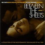 Between the Sheets, Vol. 1