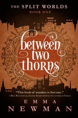 Between Two Thorns - Newman, Emma