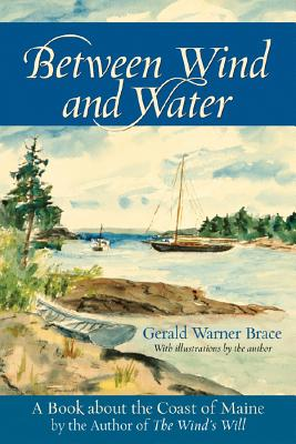 Between Wind and Water: A Book about the Coast of Maine -