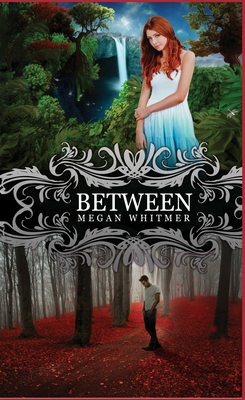Between - Whitmer, Megan