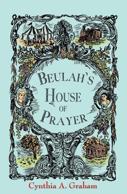 Beulah's House of Prayer - Graham, Cynthia a