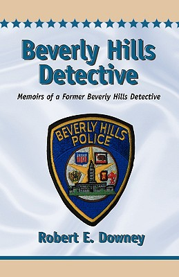Beverly Hills Detective - Downey, Robert E