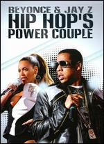 Beyonce & Jay Z: Hip Hop's Power Couple -