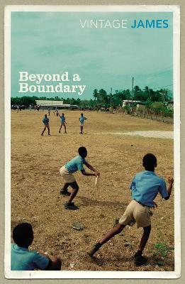 Beyond A Boundary - James, Cyril Lionel Robert