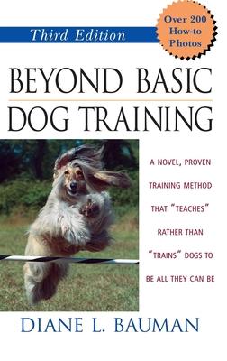 Beyond Basic Dog Training - Bauman, Diane L