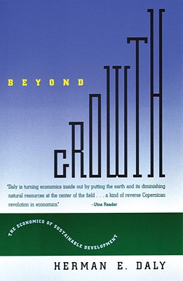 Beyond Growth: The Economics of Sustainable Development - Daly, Herman E