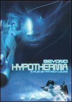 Beyond Hypothermia