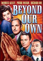 Beyond Our Own