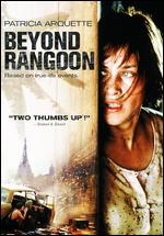 Beyond Rangoon - John Boorman