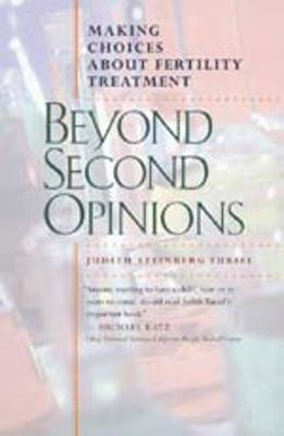 Beyond Second Opinions - Turiel, Judith Steinberg