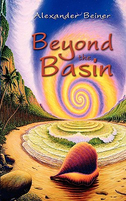 Beyond the Basin - Beiner, Alexander