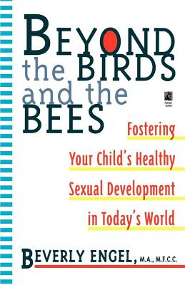 Beyond the Birds and the Bees - Engel, Beverly, Lmft, and Clare, Jane, and Copyright Paperback Collection