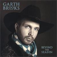 Beyond the Season - Garth Brooks