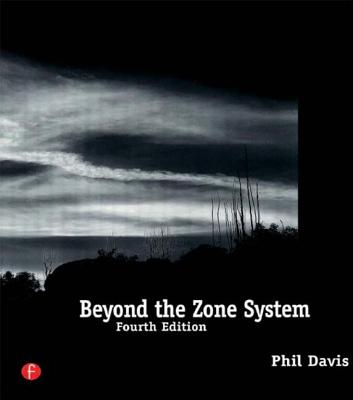 Beyond the Zone System - Davis, Phil
