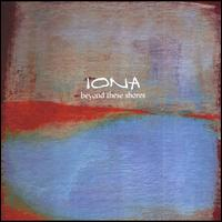 Beyond These Shores - Iona