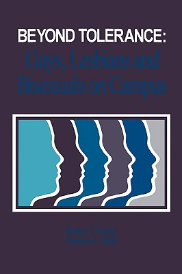Beyond Tolerance: Gays, Lesbians and Bisexuals on Campus - Evans, Nancy J, and Wall, Vernon A